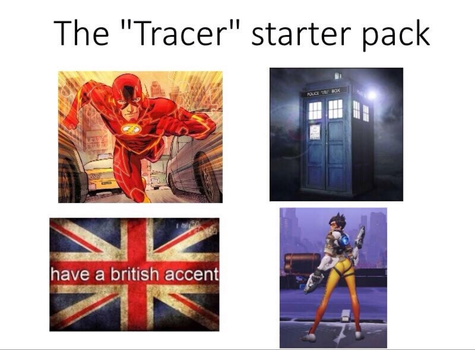 Im Already Tracer Meme
