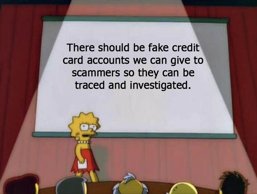 Everybody get should get one secret fake account. I just want thieves to suffer. Is that so wrong? - meme