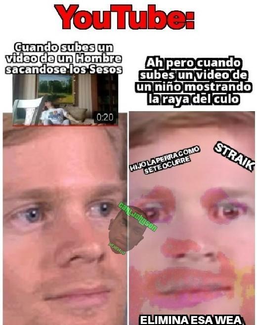 ESTE YOUTUBE MAL DE LA CABEZA JAJAJA - meme
