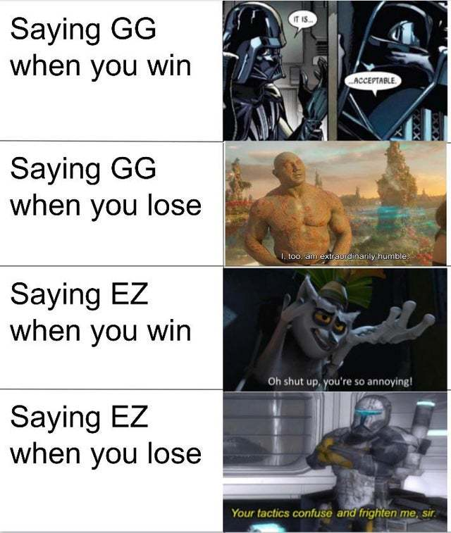 Saying GG when you win - meme