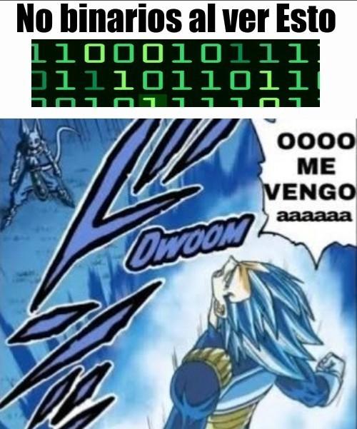 Para el que no entendió, ese es el código binario - meme