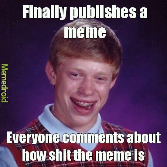 Why always me - meme