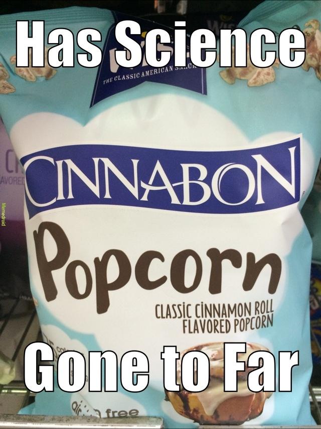 Cinnabon Popcorn - meme