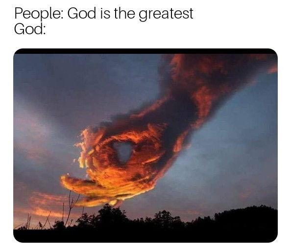 God is the greatest - meme