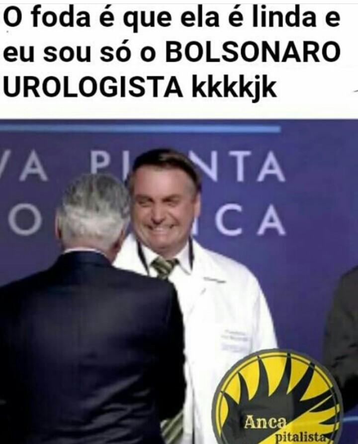 Bolsonaro urologista fodase - meme