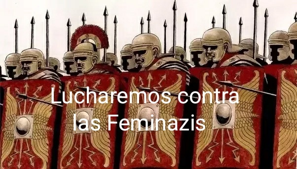 Romanos lucharán contra las Feminazis - meme