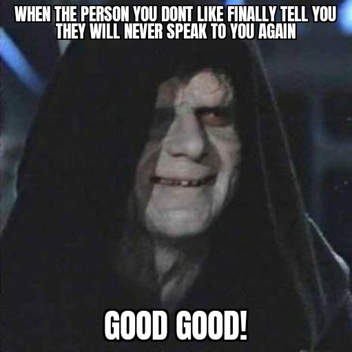 Let the hate flow through you..... - meme