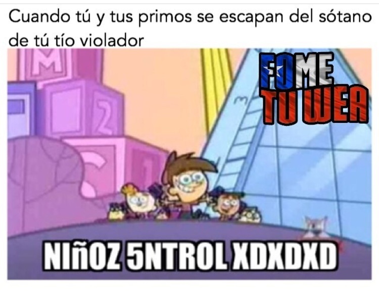 la wea enferma  - meme