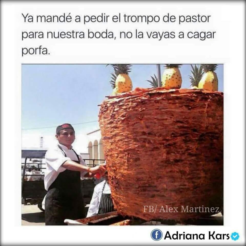 Tacos al pastor mis favoritos - meme