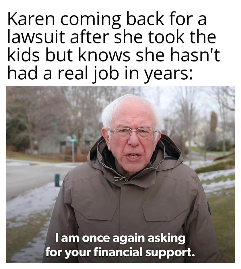 She took the kids - meme