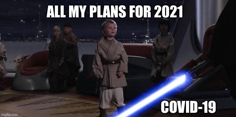 COVID Strikes again - meme