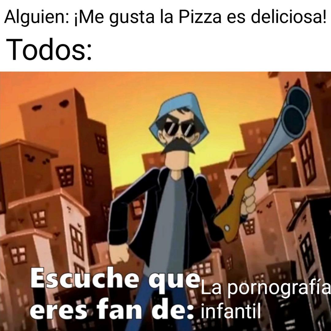 La Pizza es una comidad no es pornografía infantil - meme
