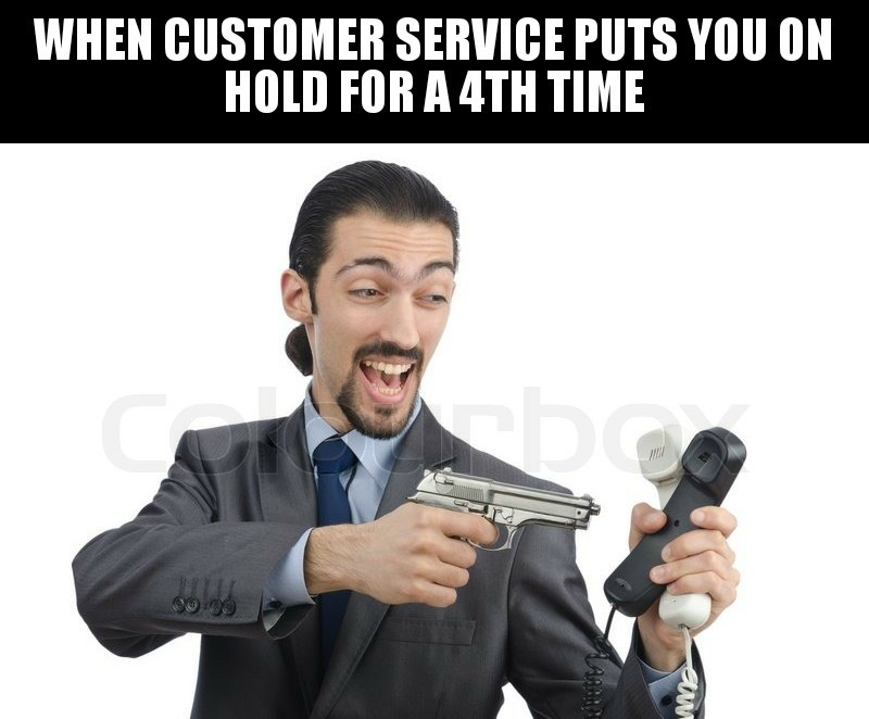 Customer support problems - meme