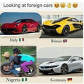 Foreign cars *i am not racist, but this is funny*