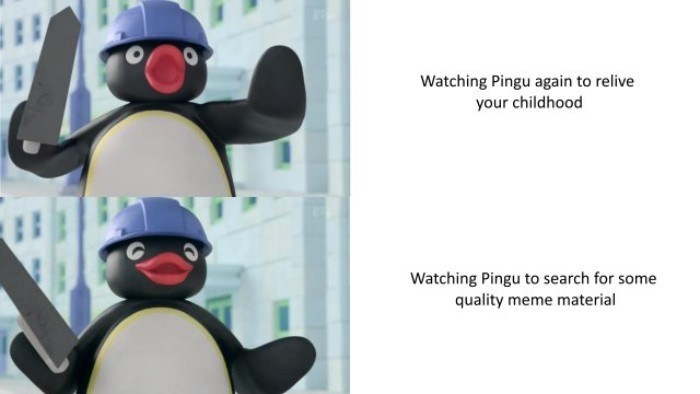 I want to bring back some pingu memes