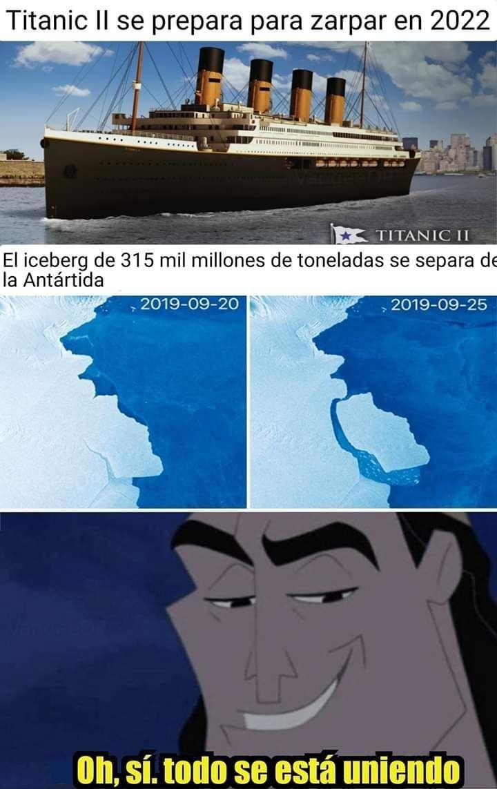 Oh si... ¿Quien se apunta a dar un viaje en la replica del barco que se undio y conmociono a la humanidad más de un siglo? - meme