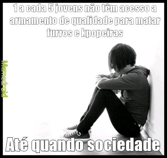 Porra sociedade - meme