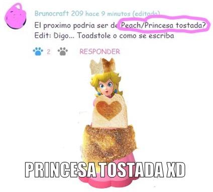 Princesa Tostada XD - meme