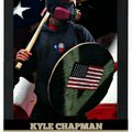 The god,the man,the hero,kyle chapman!
