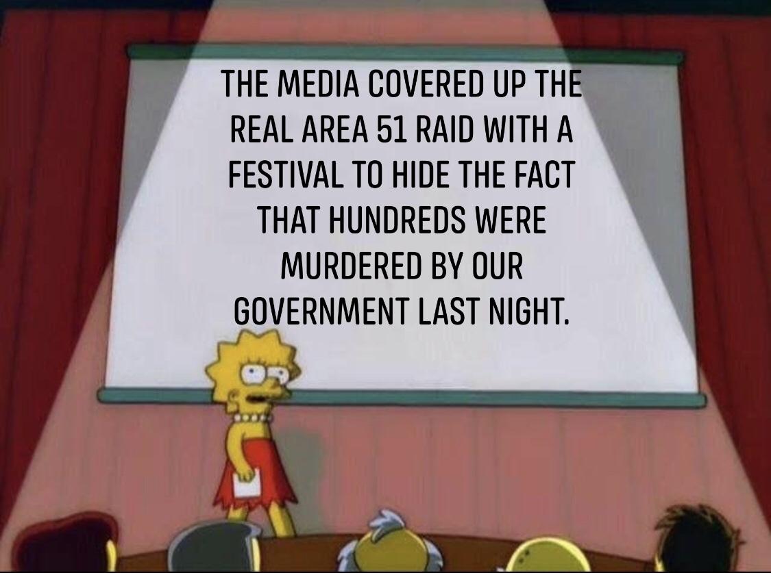 the real Area 51 raid happened. - meme
