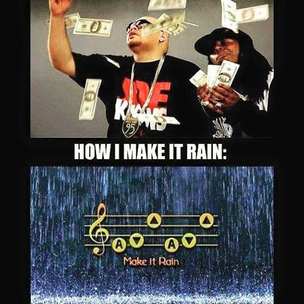 Make it Rain - meme