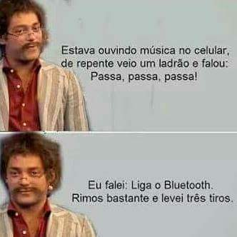 liga o Bluetooth - meme