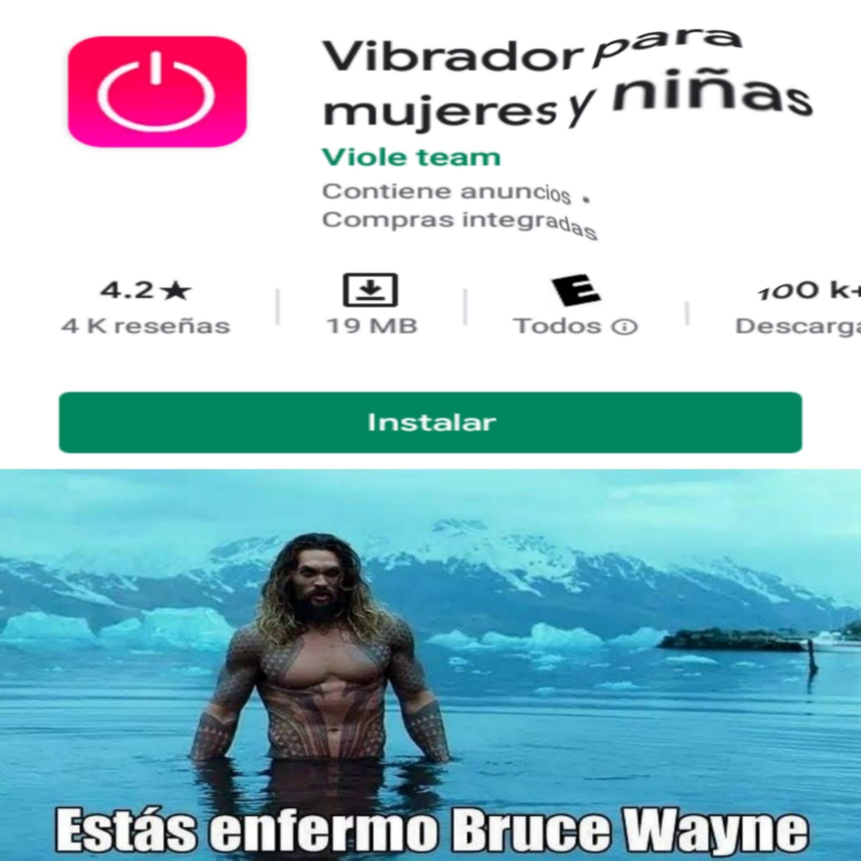 Estás enfermo Bruce Wayne - meme