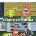 No somos cavernícolas