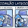Comilão Latrocida