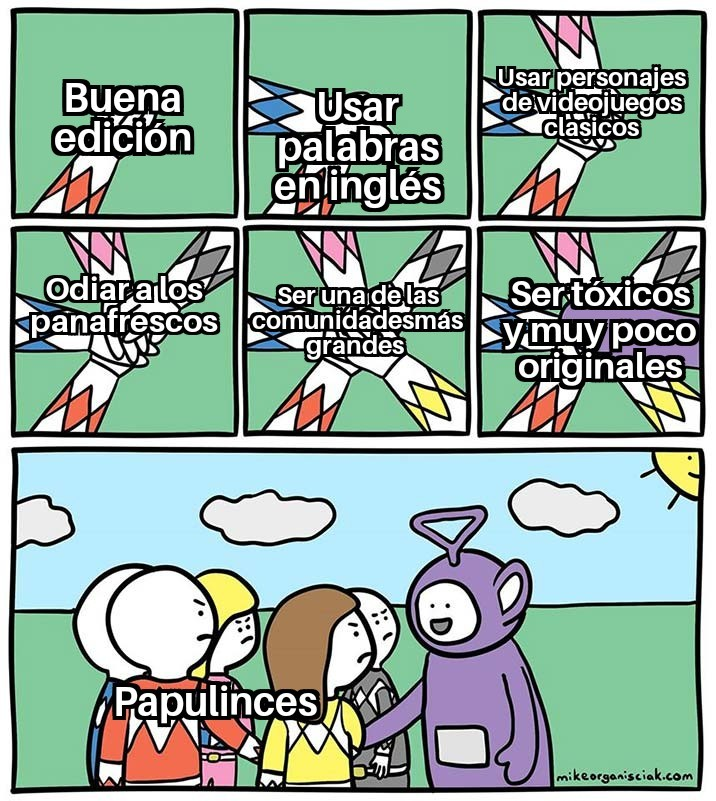 Malditos papulinces - meme