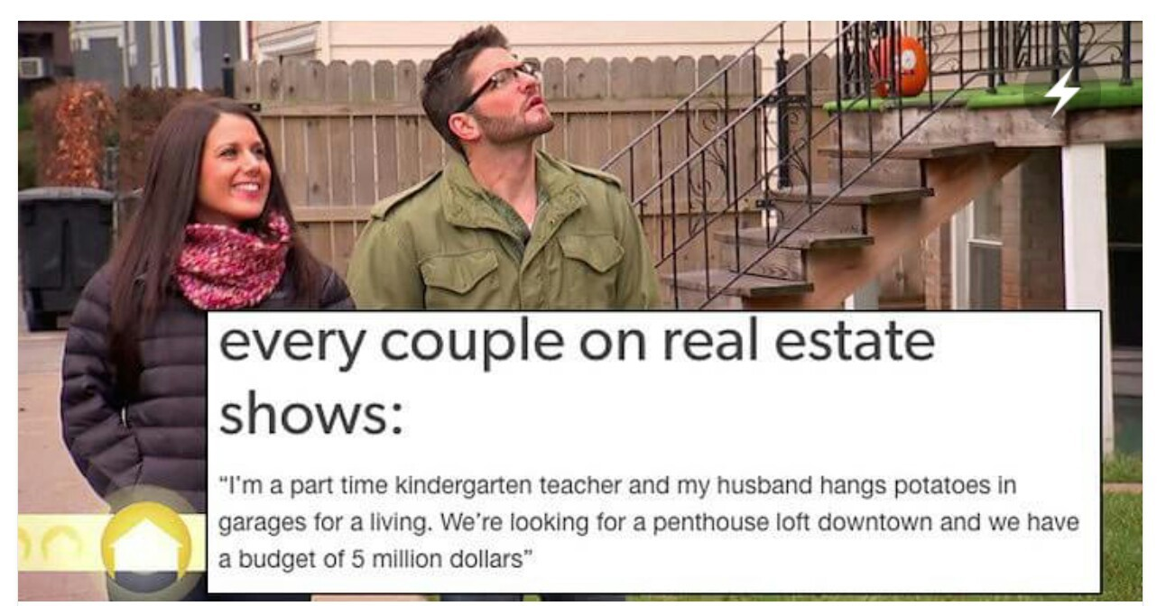 Fun Couple Meme : Real estate shows are actually fun to watch meme by johnny p