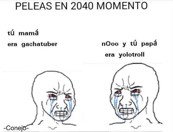 Peleas en 2040 momento - meme