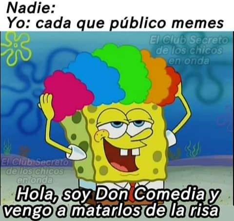 Hola soy don comedia - meme