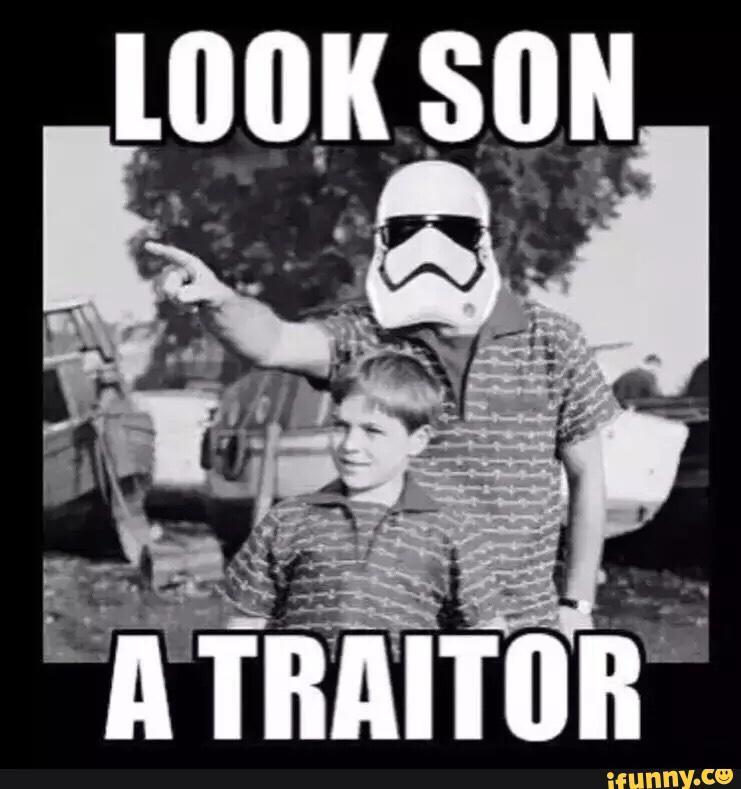 Olha filho, um traidor! - meme