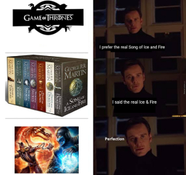 A real Song of Ice & Fire - meme