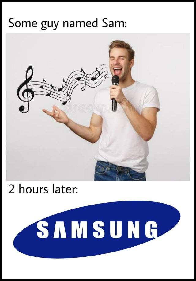 Sam is singing now, but after two hours it will be... - meme