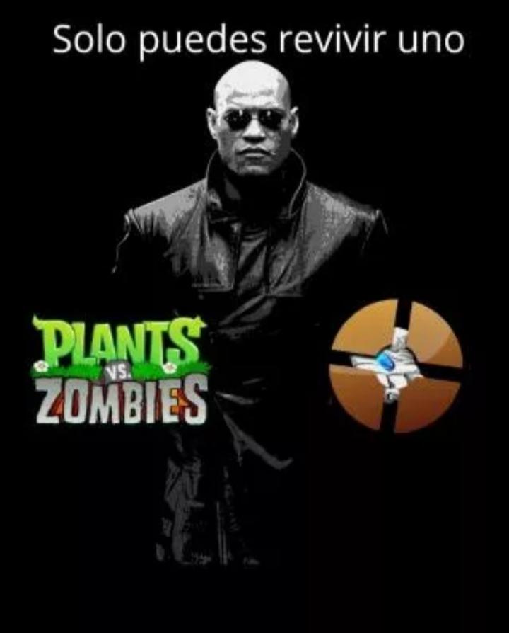 Yo prefiero el plantas vs zombies - meme
