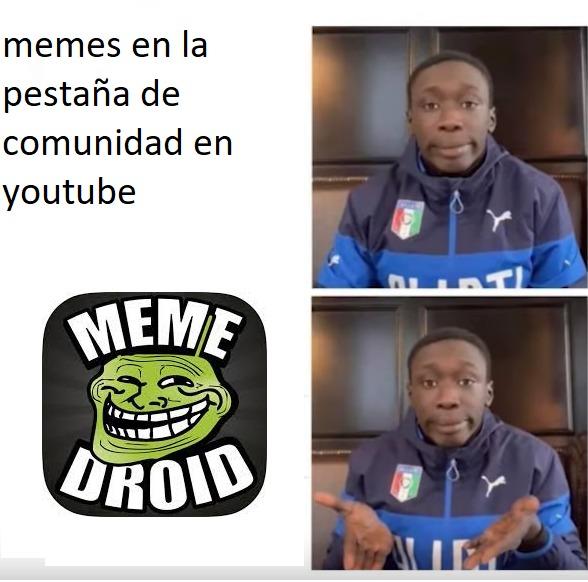 los shitposters de youtube sin contar los videos se hacen famosos como comics y memes y cloruSimp con nuestros memes :LOL: