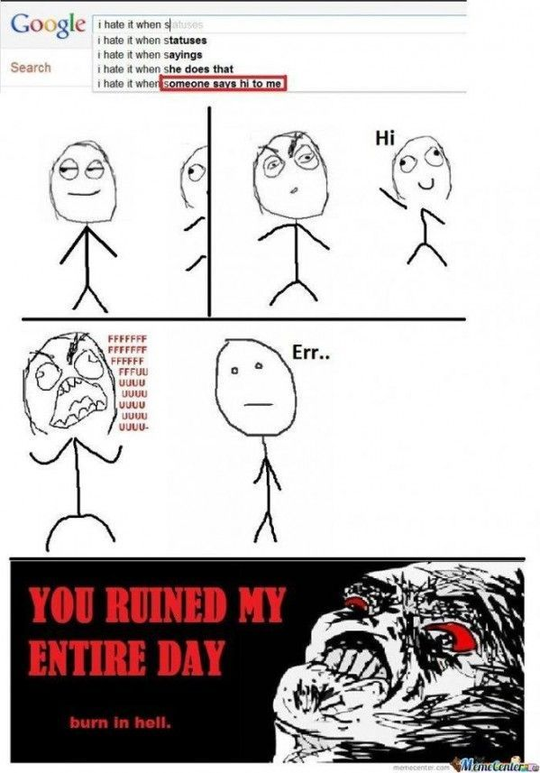 You ruined my day - meme