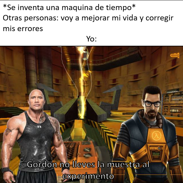 Gordon Freeman no la cagues - meme
