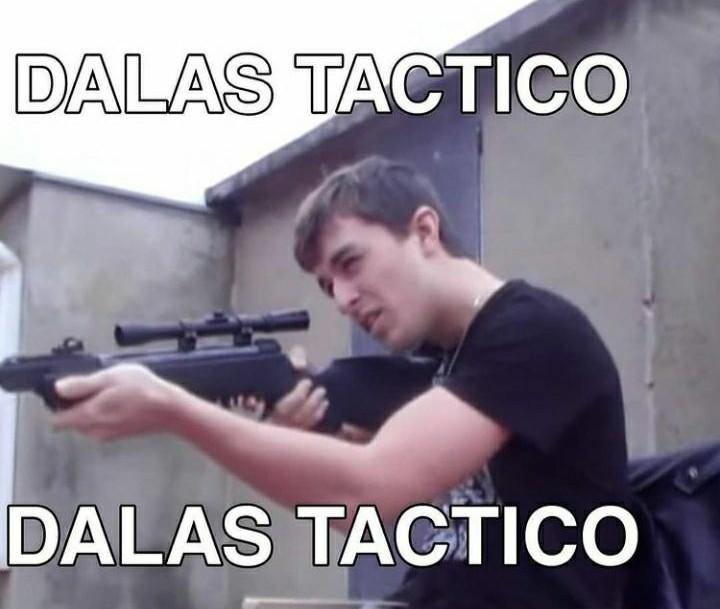Dalas tactico - meme