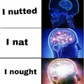 I noughted
