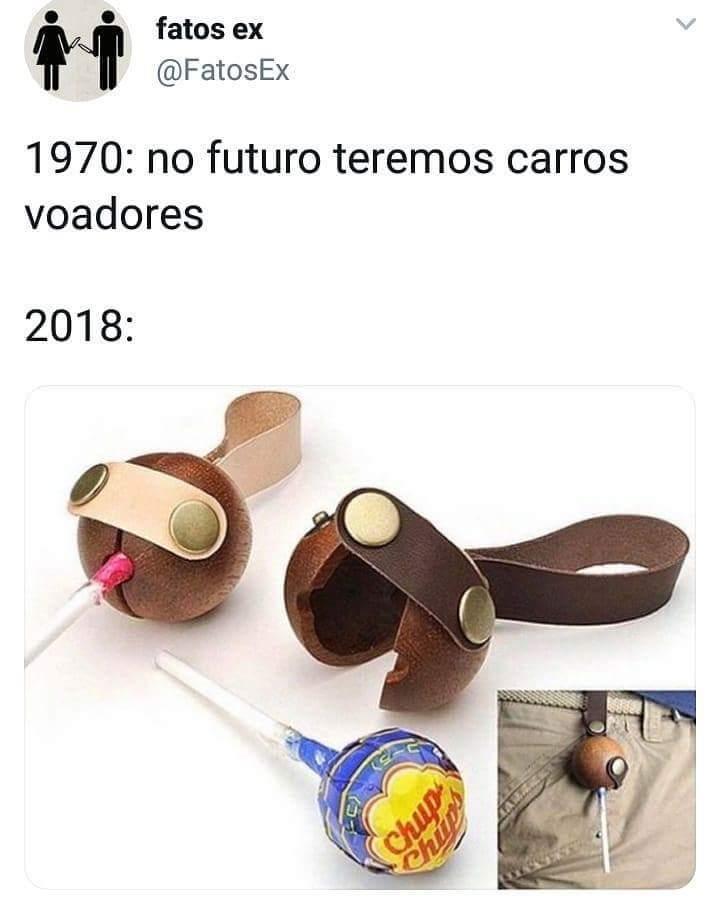 Porta pirulito é o futuro - meme