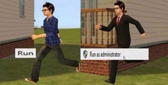 mas de ejecutar como administrador xD - meme
