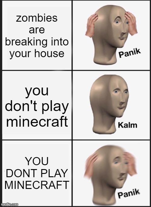 just a minecraft meme