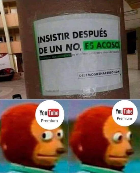 ¿Quieres adquirir youtube premium? - meme