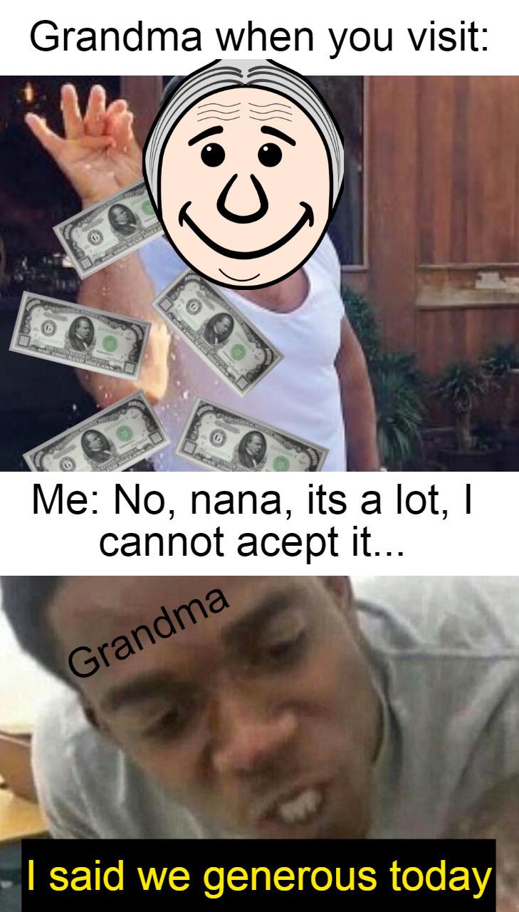 generous grandma - meme