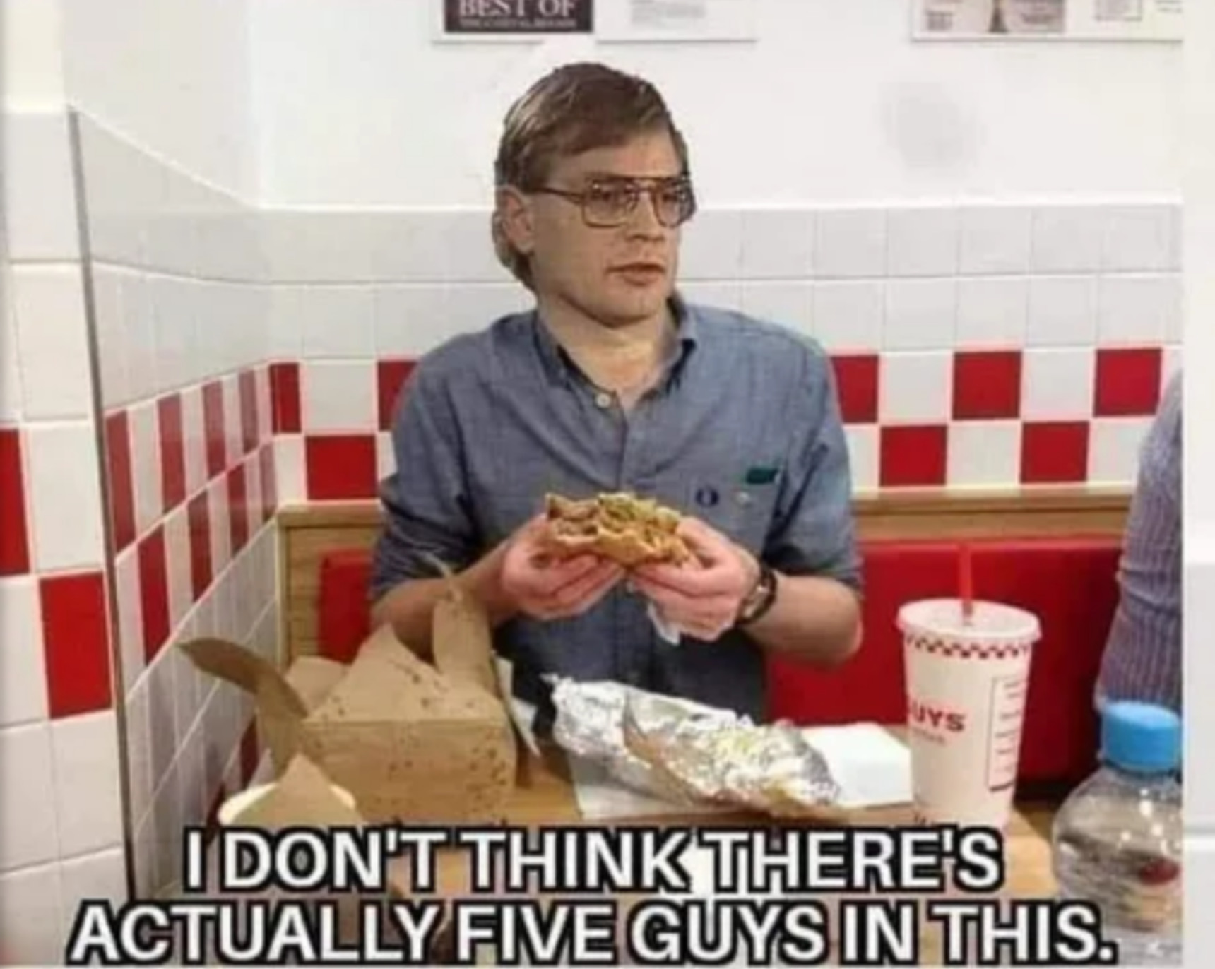 Jeffrey says there's no guys in five guys - meme