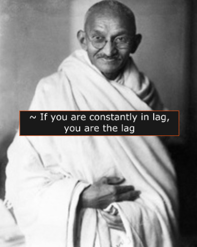 True lag comes from within - meme