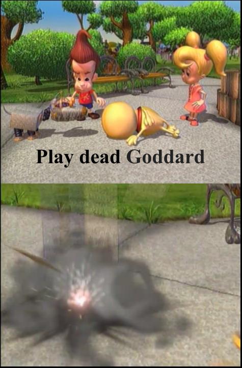 Goddard why - meme
